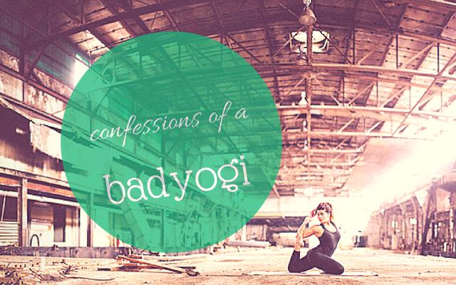 Confessions of a Bad Yogi