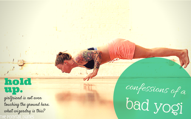 Confessions of a Bad Yogi II