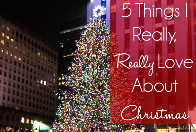 5 Things I Really, Really Love About Christmas {the ponytail diaries}