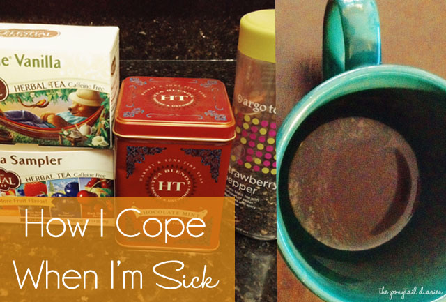 How I Cope When I'm Sick {the ponytail diaries}