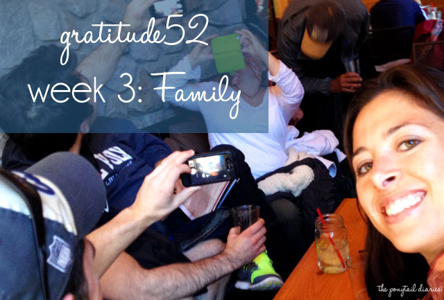 gratitude52, week 3: Family {the ponytail diaries}